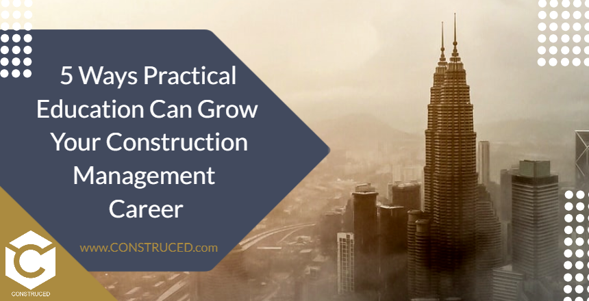 Practical Education In Construction Project Management